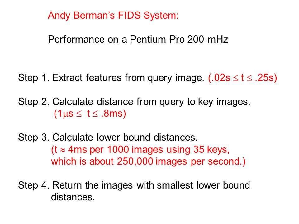 Andy Berman's FIDS System: Performance on a Pentium Pro 200-mHz Step 1.