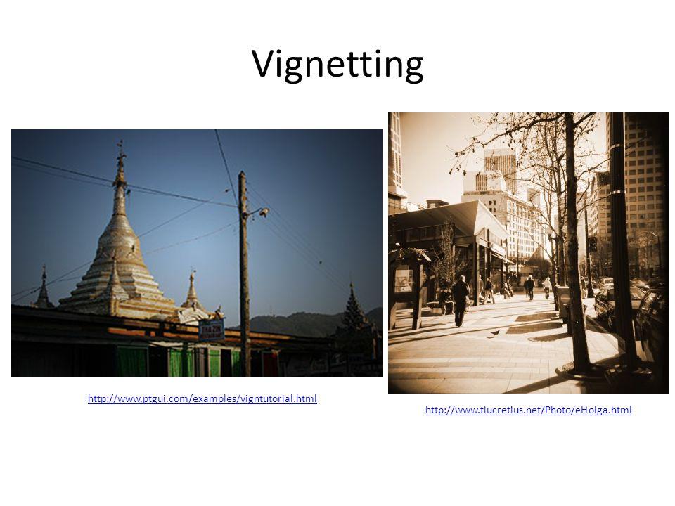 Vignetting http://www.ptgui.com/examples/vigntutorial.html http://www.tlucretius.net/Photo/eHolga.html