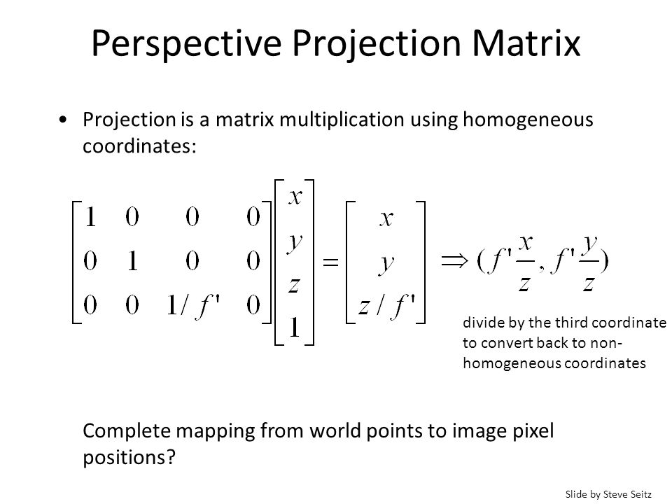 Perspective projection & calibration Perspective equations so far in terms of camera's reference frame….