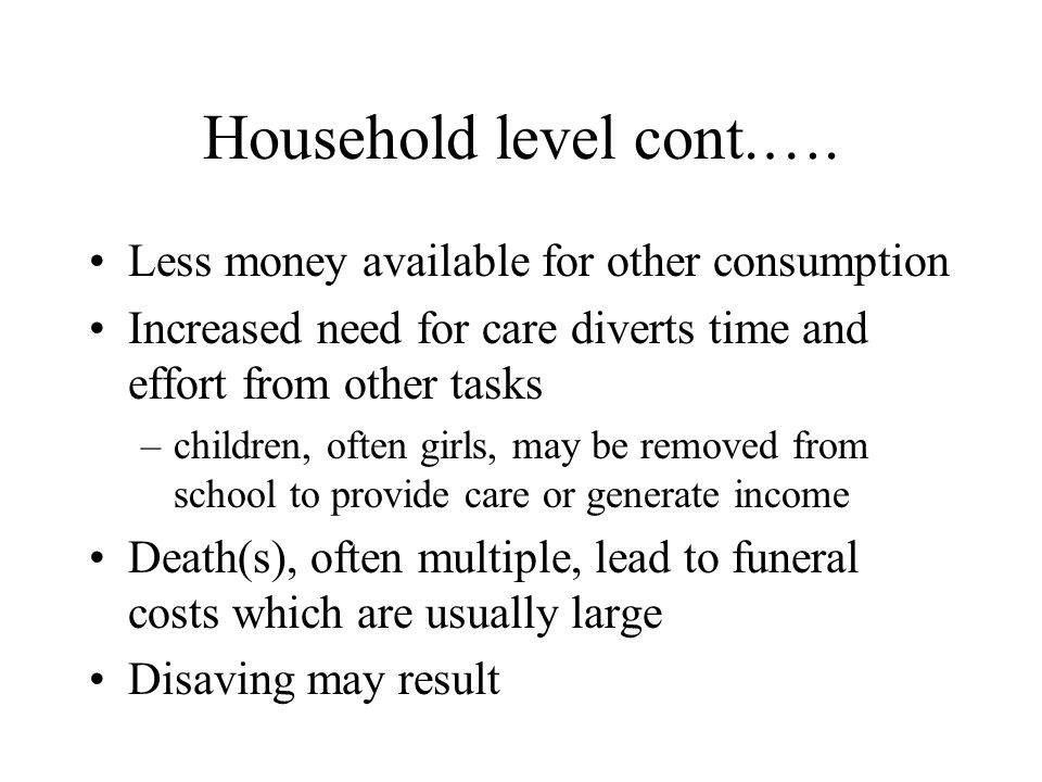 Household level cont.….