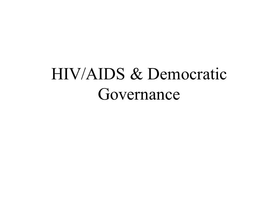 HIV/AIDS & Democratic Governance