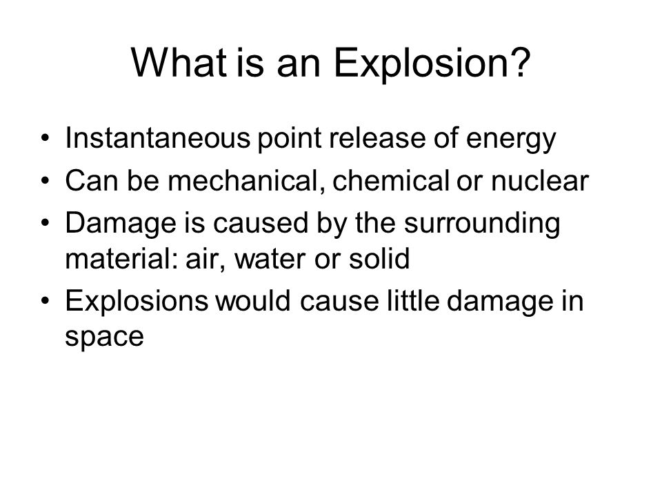 What is an Explosion.