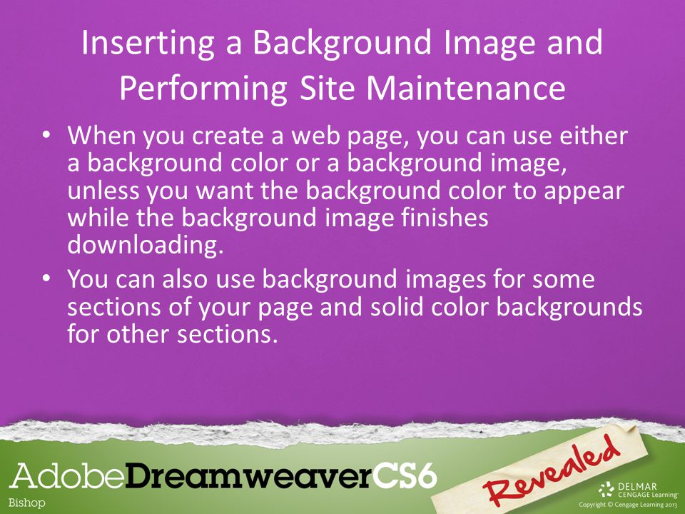 When you create a web page, you can use either a background color or a background image, unless you want the background color to appear while the background image finishes downloading.
