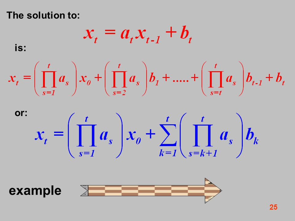 25 example The solution to: is: or:
