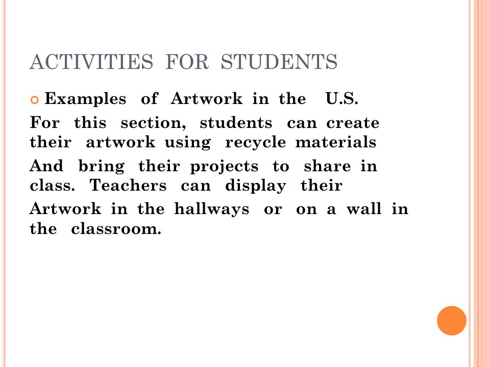 ACTIVITIES FOR STUDENTS Examples of Artwork in the U.S.
