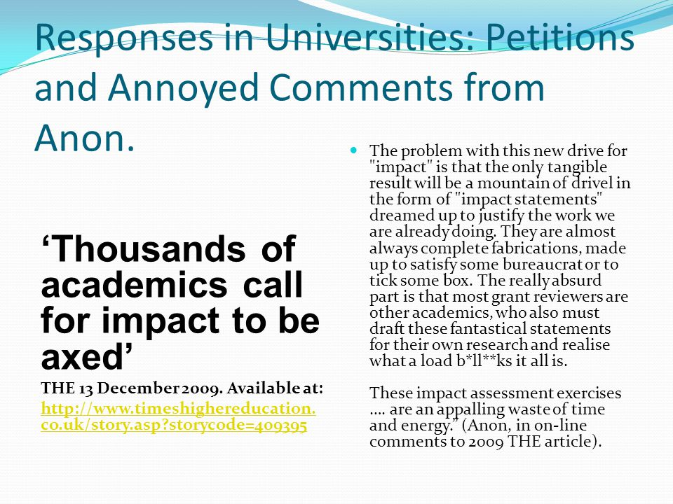 Responses in Universities: Petitions and Annoyed Comments from Anon.