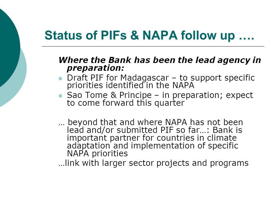 Status of PIFs & NAPA follow up ….