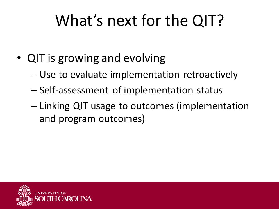 What's next for the QIT.