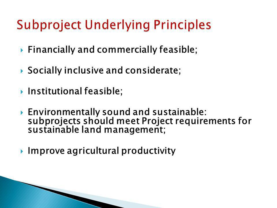  Financially and commercially feasible;  Socially inclusive and considerate;  Institutional feasible;  Environmentally sound and sustainable: subp
