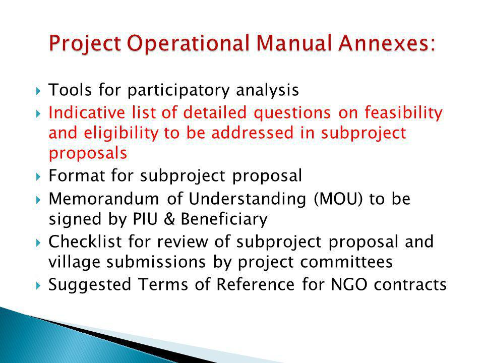  Tools for participatory analysis  Indicative list of detailed questions on feasibility and eligibility to be addressed in subproject proposals  Fo