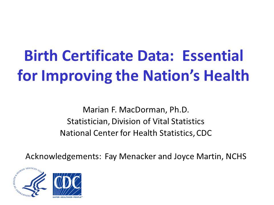 Questions? Marian MacDorman: mfm1@cdc.gov