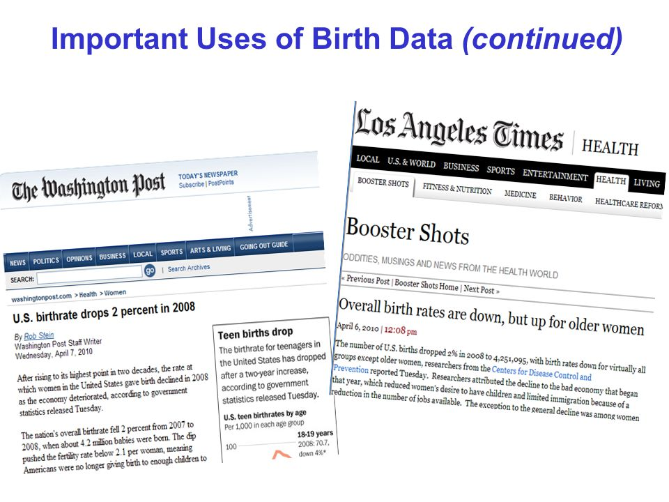 Important Uses of Birth Data (continued)