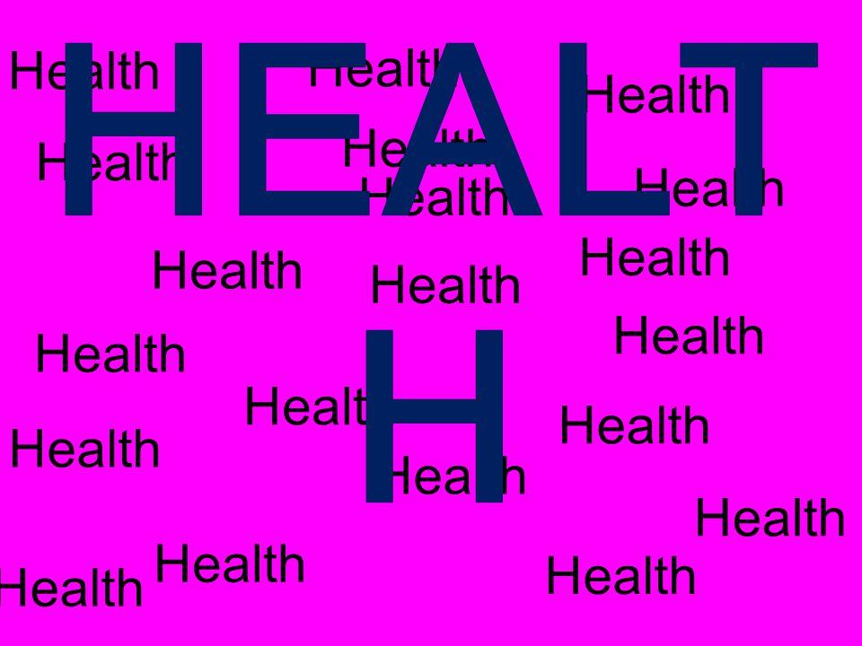 HEALT H
