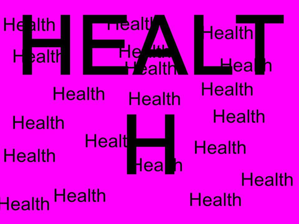 Health HEALT H
