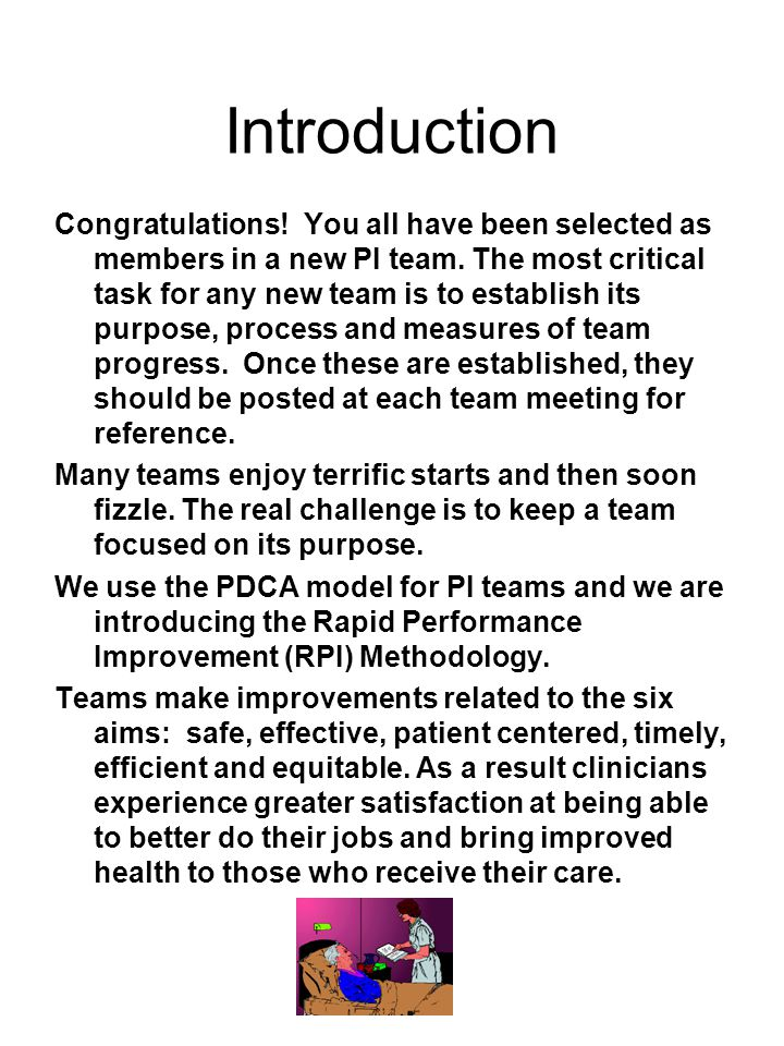 Introduction Congratulations! You all have been selected as members in a new PI team. The most critical task for any new team is to establish its purp