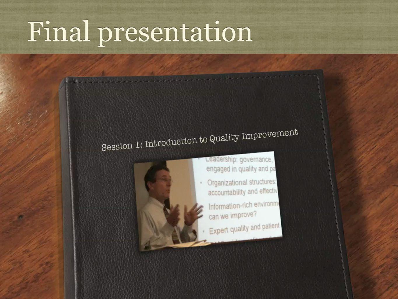 Final presentation http://www.youtube.com/watch?v=bqKMeetS_lc