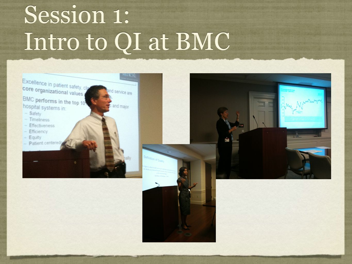 Session 1: Intro to QI at BMC