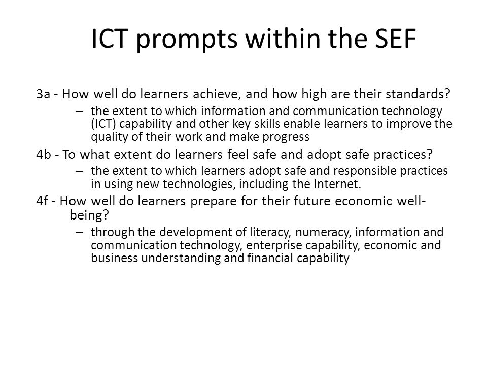 ICT prompts within the SEF 3a - How well do learners achieve, and how high are their standards.