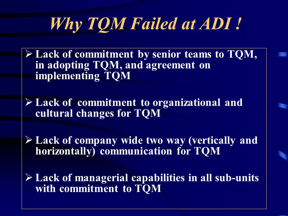 Why TQM Failed at ADI .