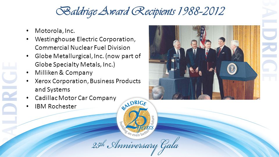 Baldrige Award Recipients 1988–2012 Motorola, Inc.