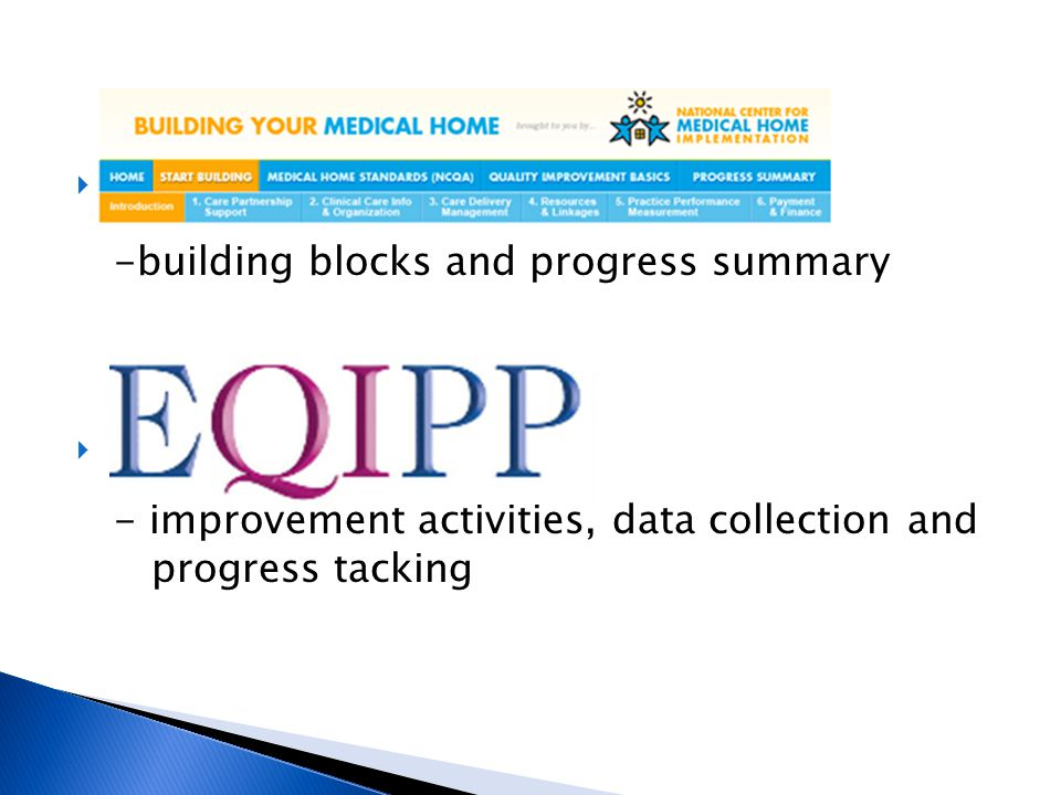  B -building blocks and progress summary  E - improvement activities, data collection and progress tacking
