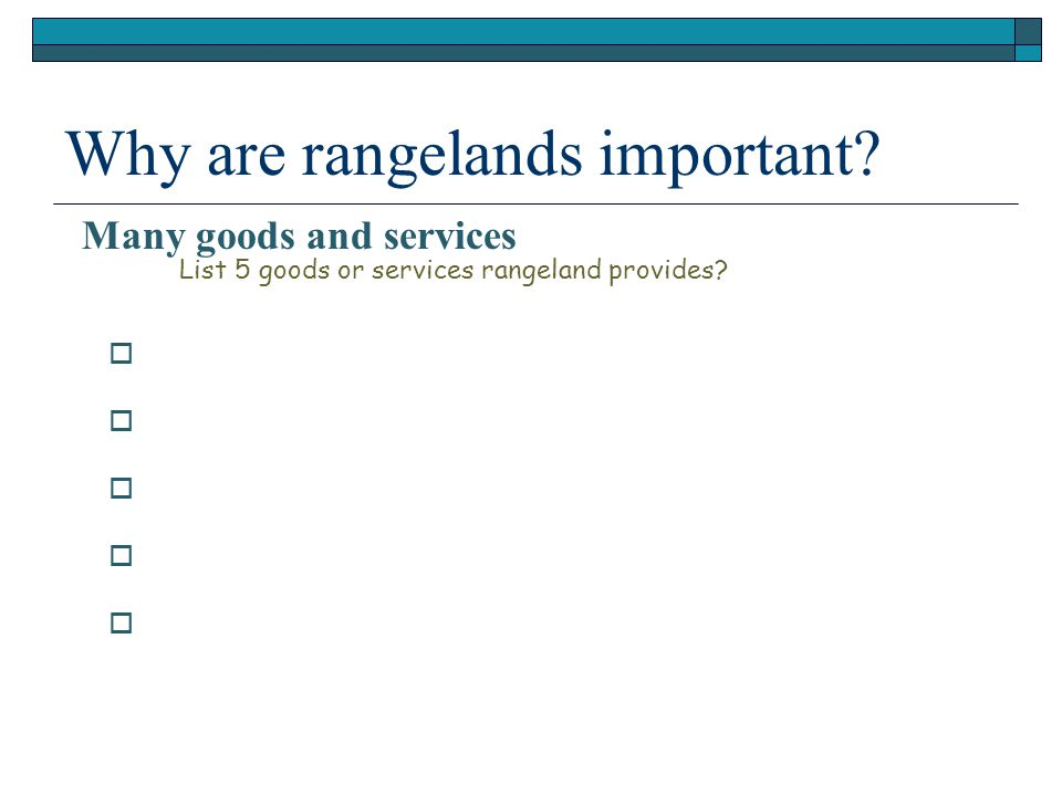           List 5 goods or services rangeland provides.