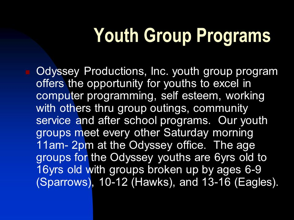 Youth Group Programs Odyssey Productions, Inc.