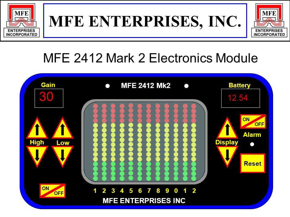 Alarm 30 12.54 Display Battery Gain Low High ON OFF ON OFF Reset MFE 2412 Mk2 MFE ENTERPRISES INC 1 2 3 4 5 6 7 8 9 0 1 2 MFE ENTERPRISES, INC.