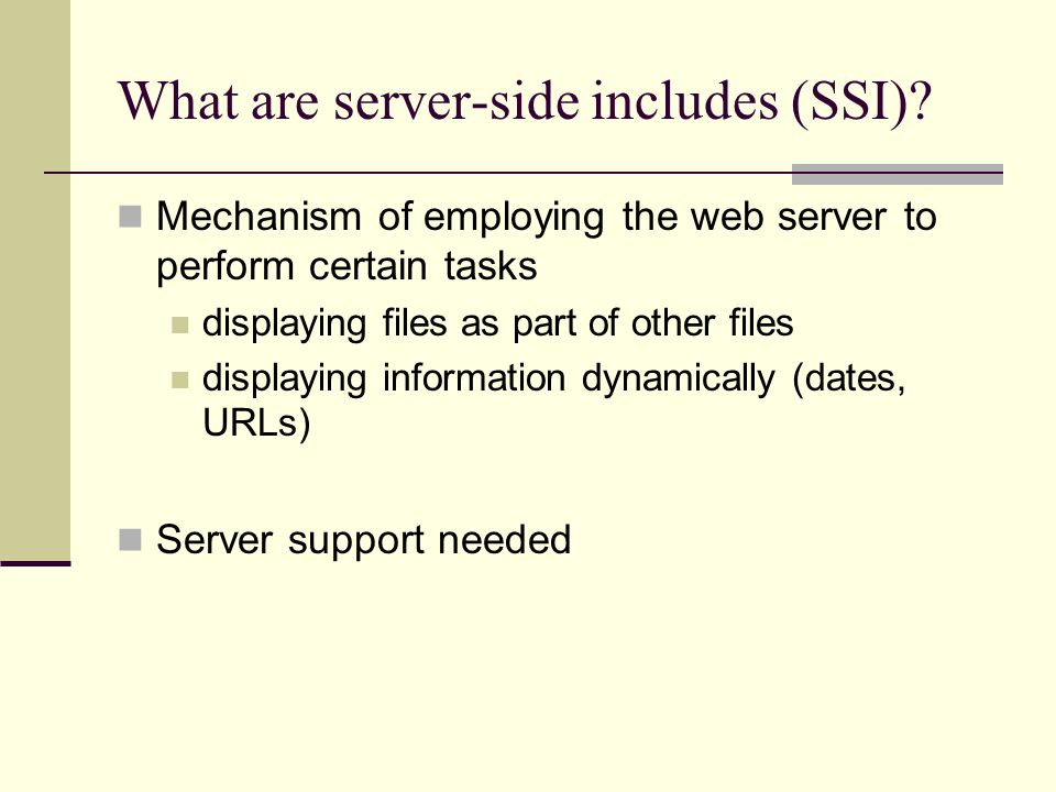 What are server-side includes (SSI).