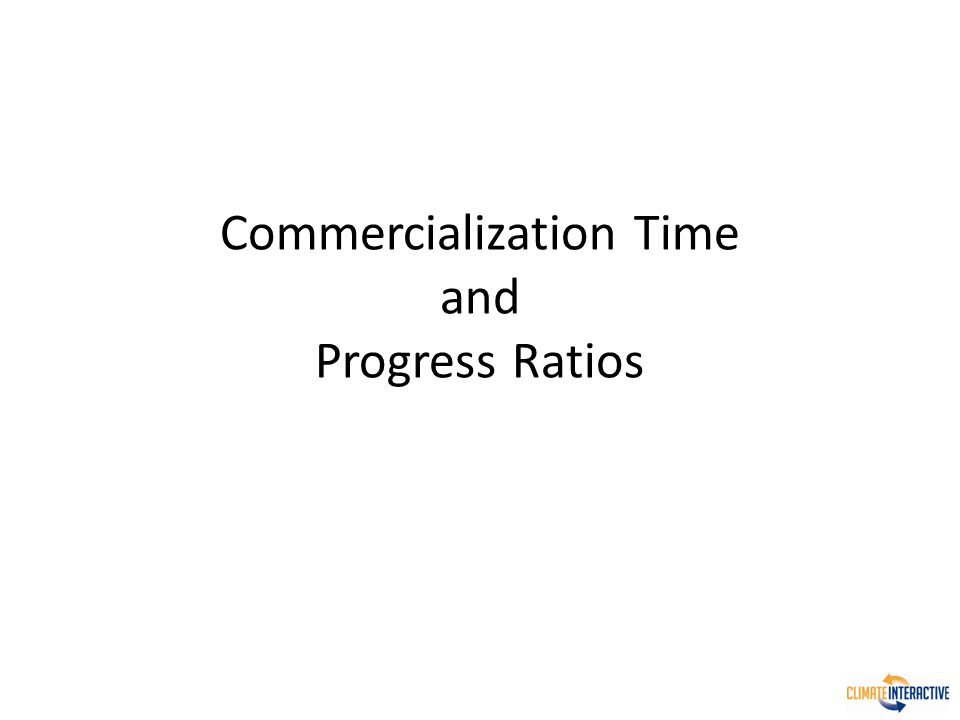 Commercialization Time and Progress Ratios