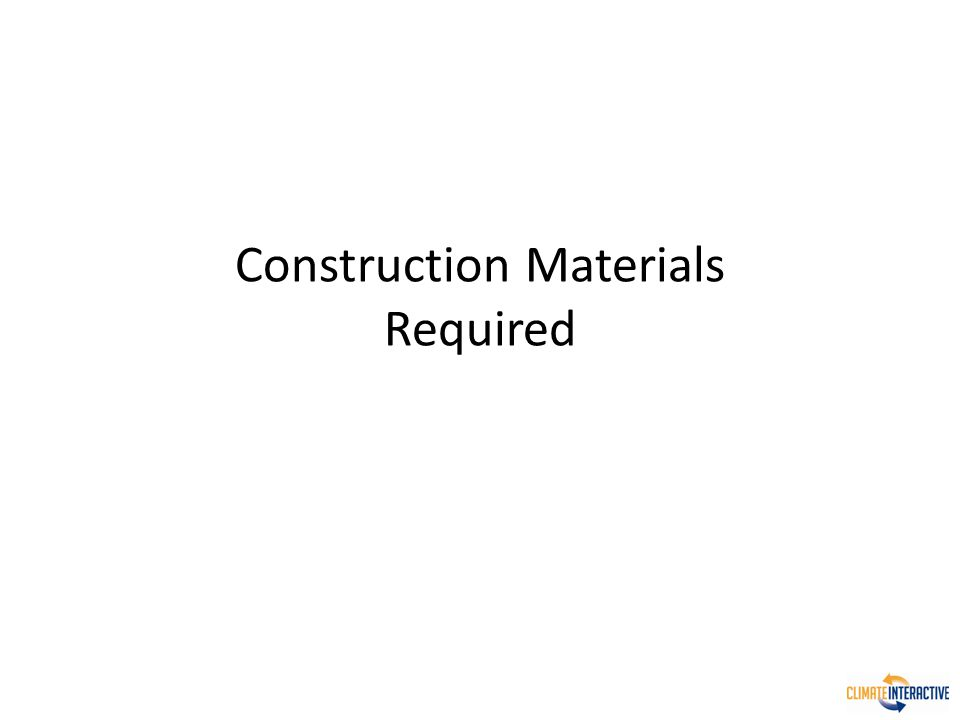 Construction Materials Required