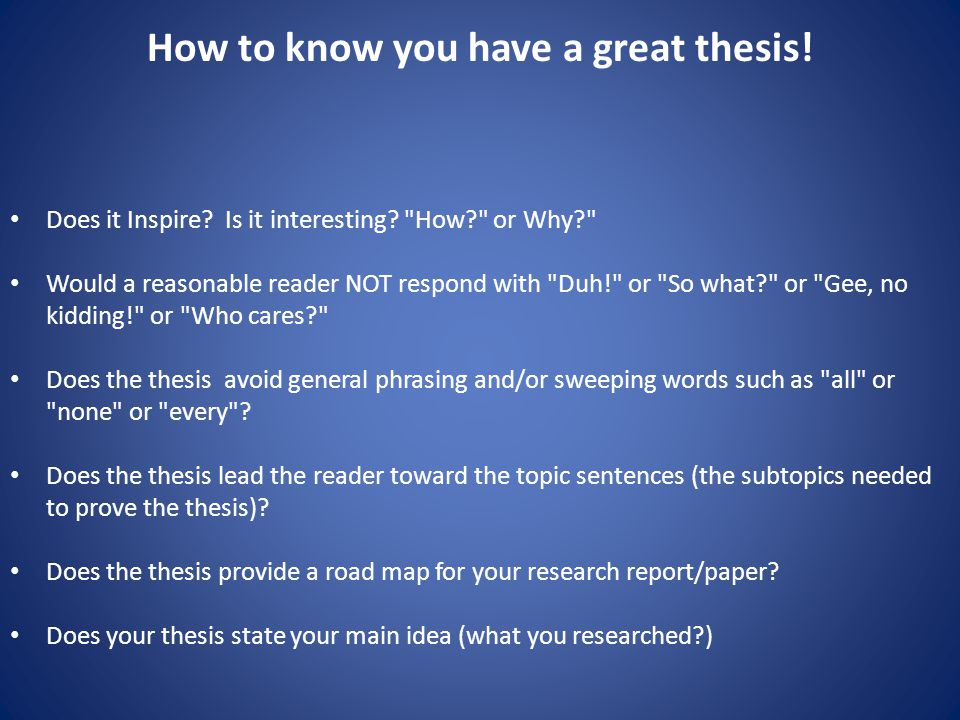 How to know you have a great thesis. Does it Inspire.