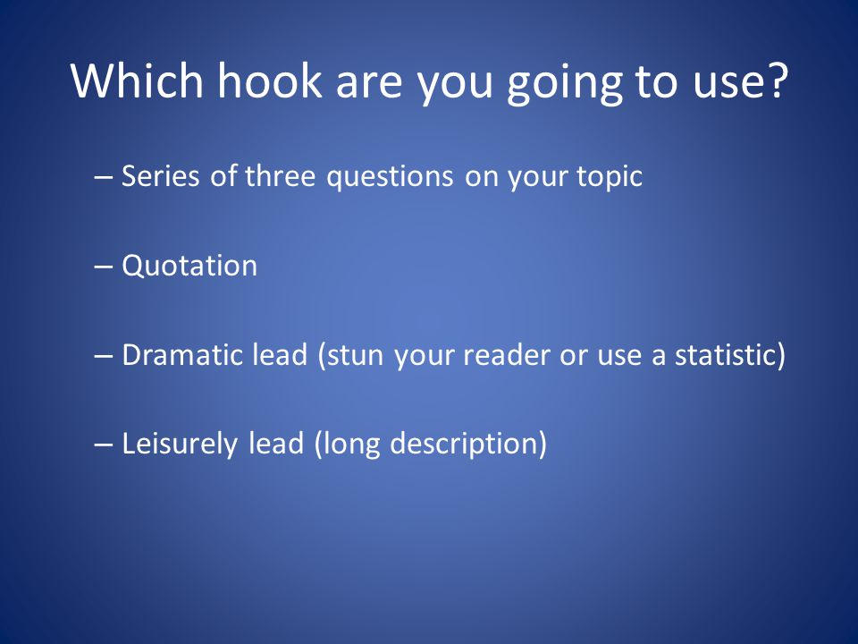 Which hook are you going to use.