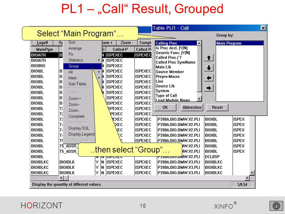 "HORIZONT 16 XINFO ® PL1 – ""Call Result, Grouped..then select Group ... Select Main Program ..."