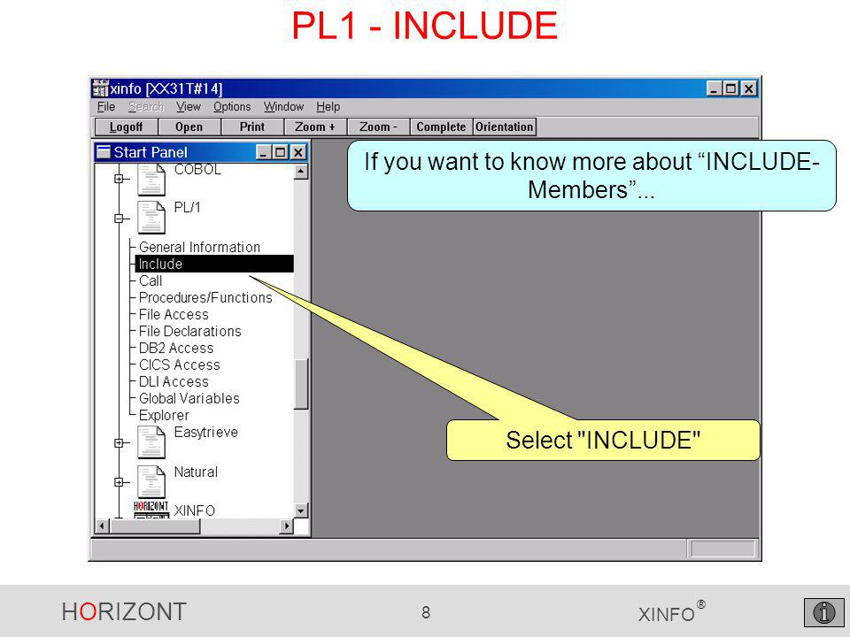 HORIZONT 9 XINFO ® PL1 - INCLUDE Selection Which programs are using INCLUDE member DCLISTP?