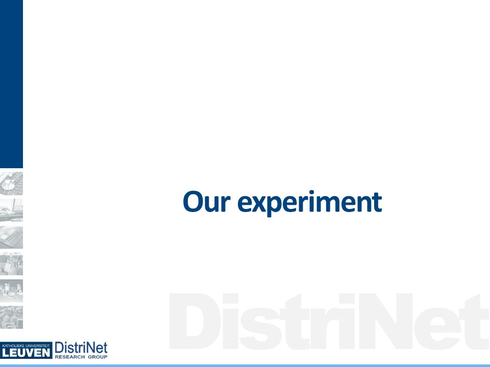 DistriNet Our experiment