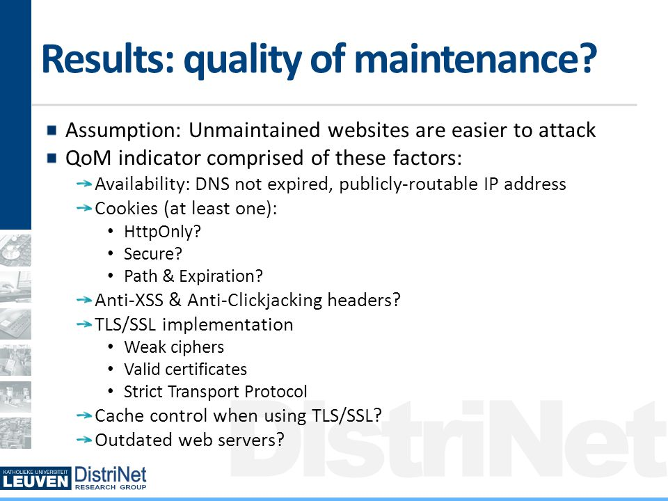 DistriNet Results: quality of maintenance.