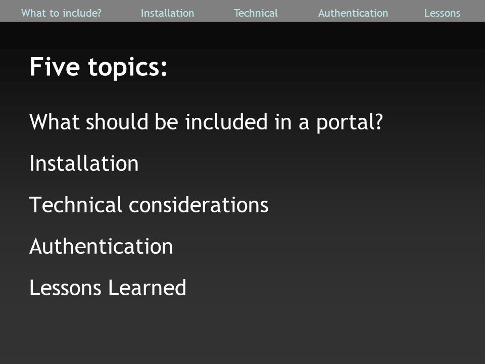 Five topics: What should be included in a portal.