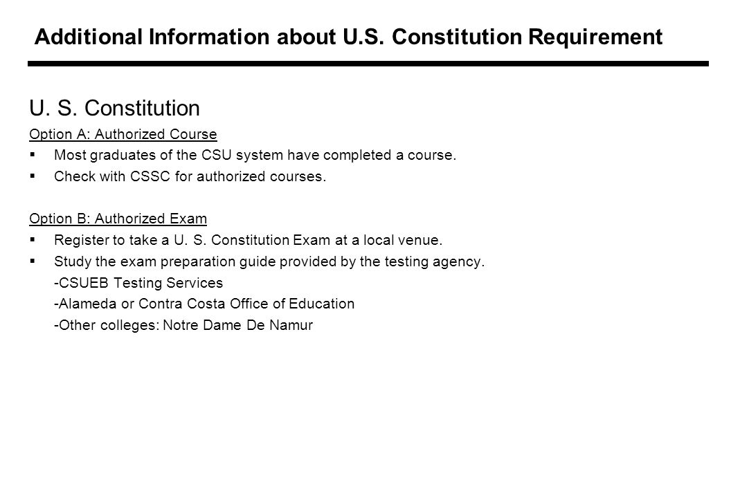 Additional Information about U.S. Constitution Requirement U.
