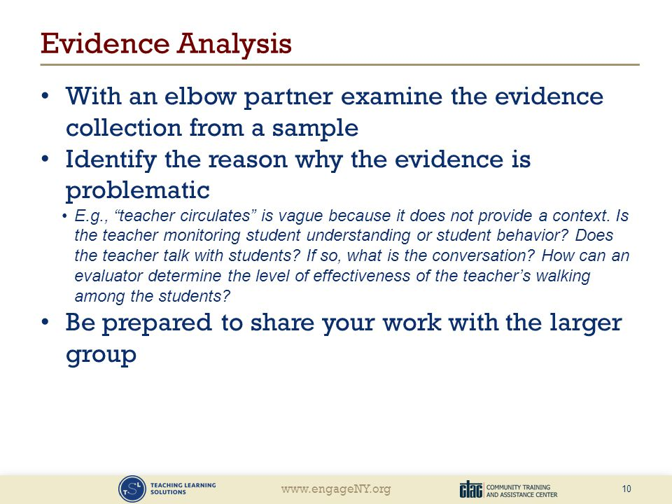 www.engageNY.org Evidence Analysis With an elbow partner examine the evidence collection from a sample Identify the reason why the evidence is problem