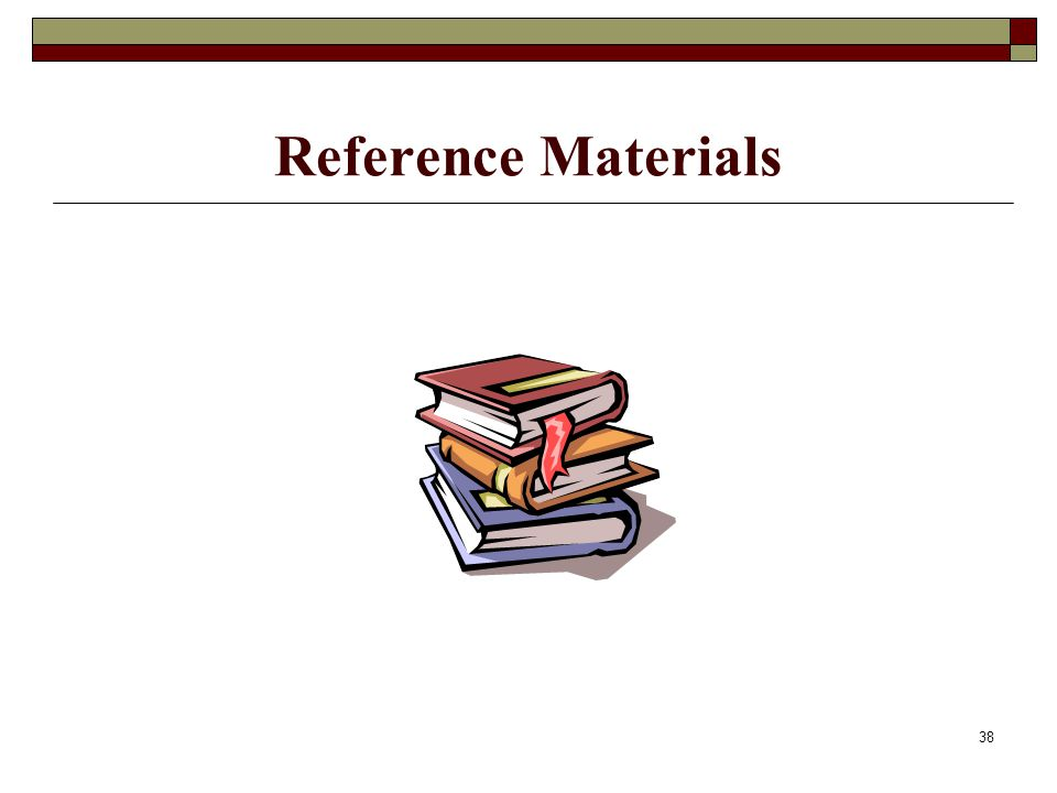 38 Reference Materials