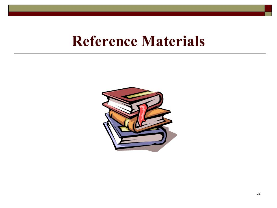 52 Reference Materials