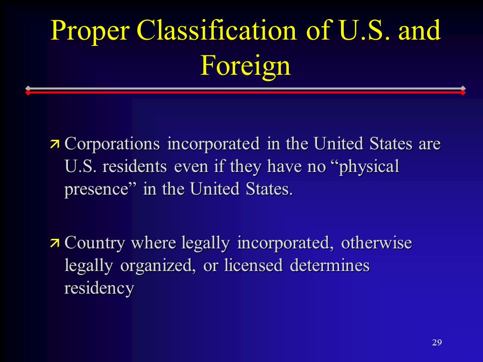 29 Proper Classification of U.S.