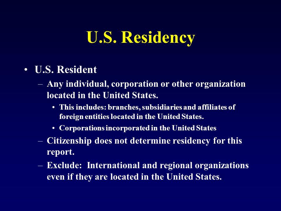 U.S. Residency U.S.