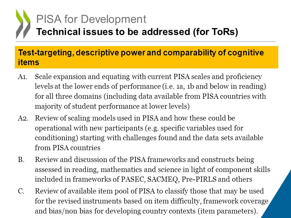 A1.Scale expansion and equating with current PISA scales and proficiency levels at the lower ends of performance (i.e.