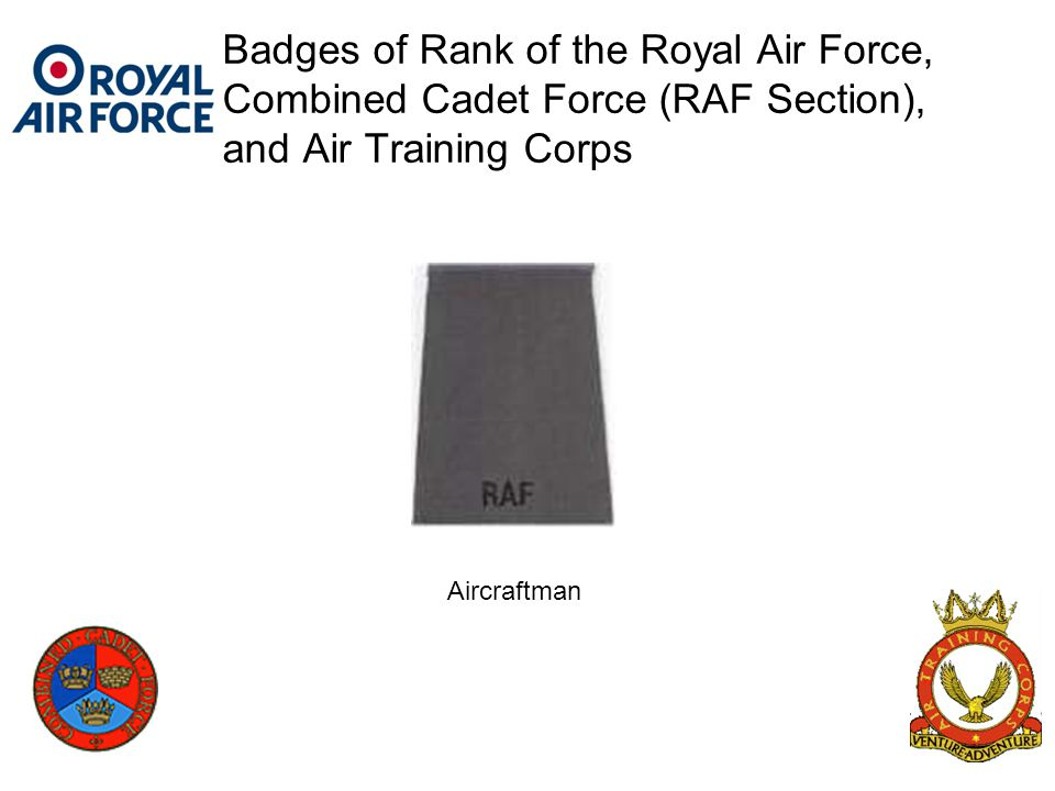 Badges of Rank of the Royal Air Force, Combined Cadet Force (RAF Section), and Air Training Corps Aircraftman