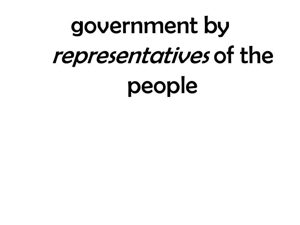 government by representatives of the people