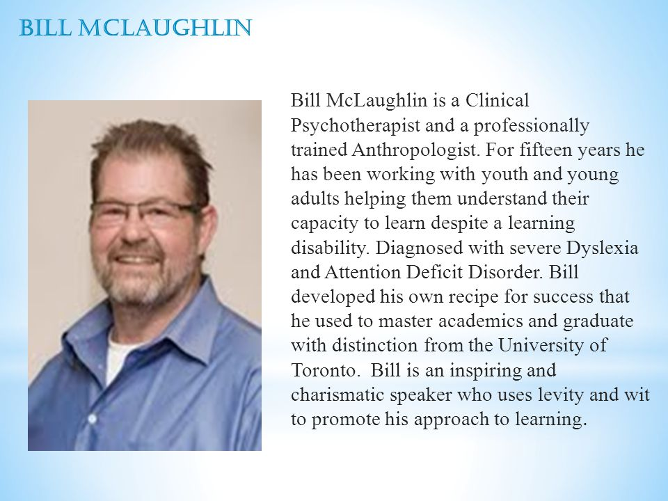 Bill McLaughlin is a Clinical Psychotherapist and a professionally trained Anthropologist.