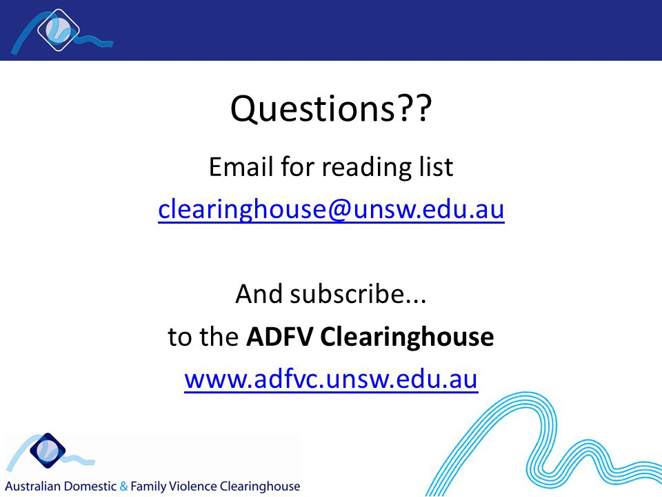 Questions?. Email for reading list clearinghouse@unsw.edu.au And subscribe...