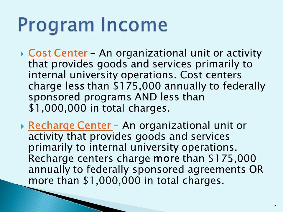 Cost Center - An organizational unit or activity that provides goods and services primarily to internal university operations.